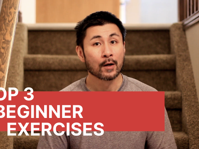 Top 3 Beginner Exercises You Need To Do First