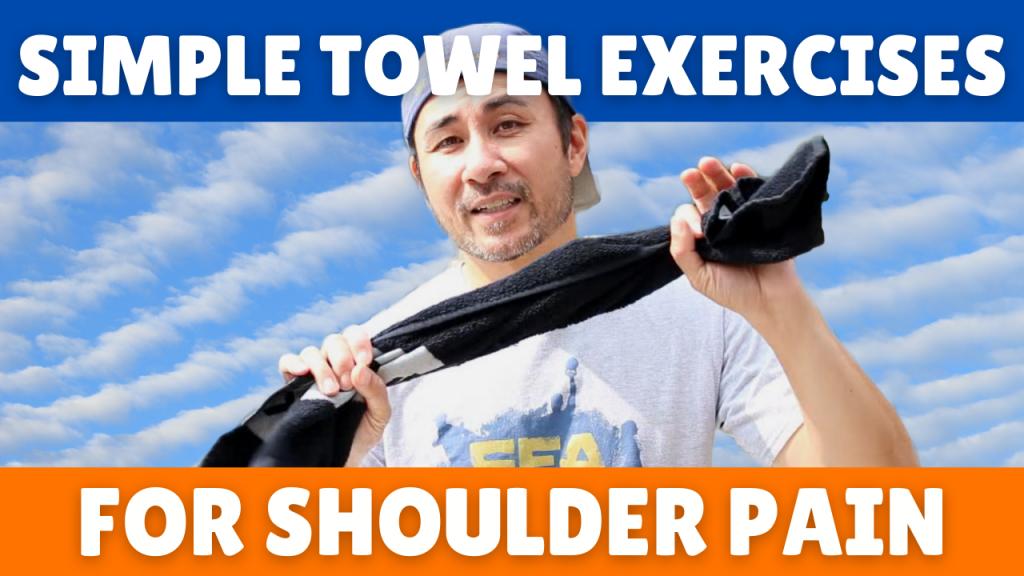 Shoulder mobility exercises for shoulder pain relief